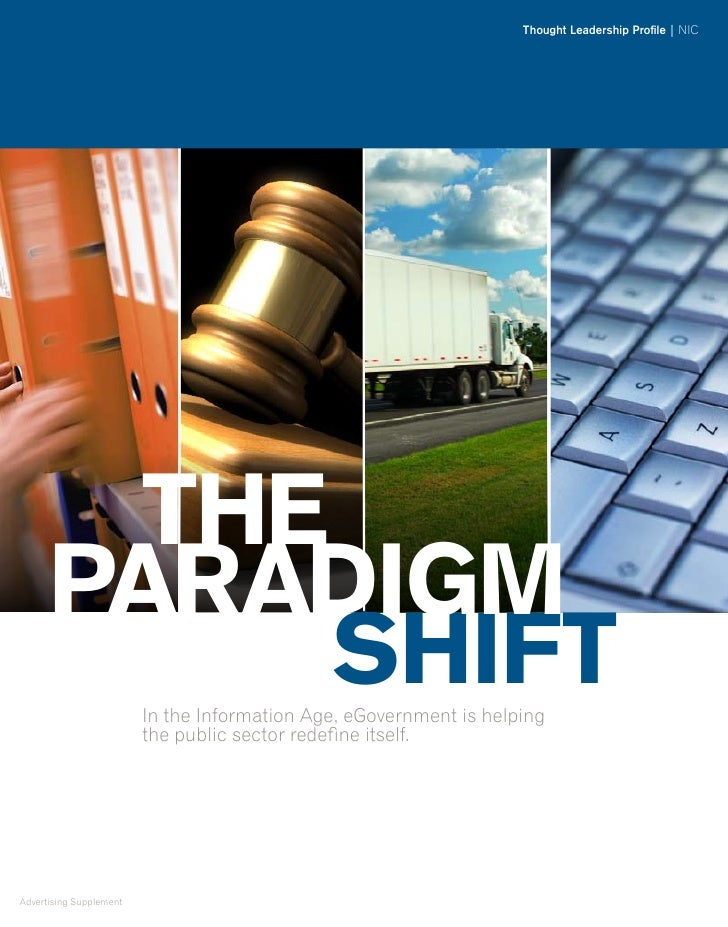 Thought Leadership Profile | NIC             THe       ParadIgm             SHIFT        In the Information Age, eGovernme...