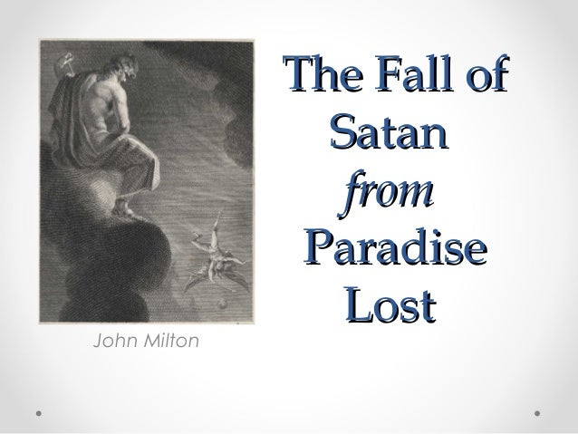 the fall of satan from paradise lost essay
