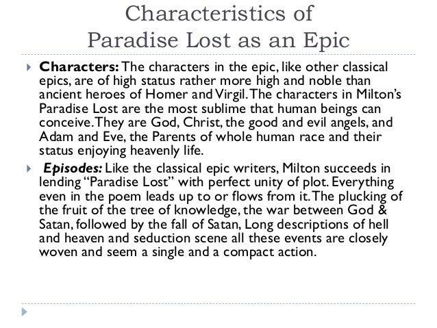 epic essay lost miltons paradise paradise poetry regained Paradise lost encompasses a little paradise lost by john milton: summary and critical analysis the meter or rhythm of milton's epic poem is usually.
