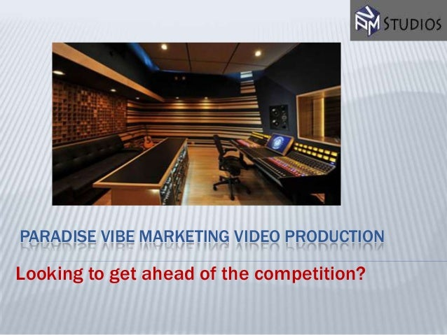 PARADISE VIBE MARKETING VIDEO PRODUCTIONLooking to get ahead of the competition?