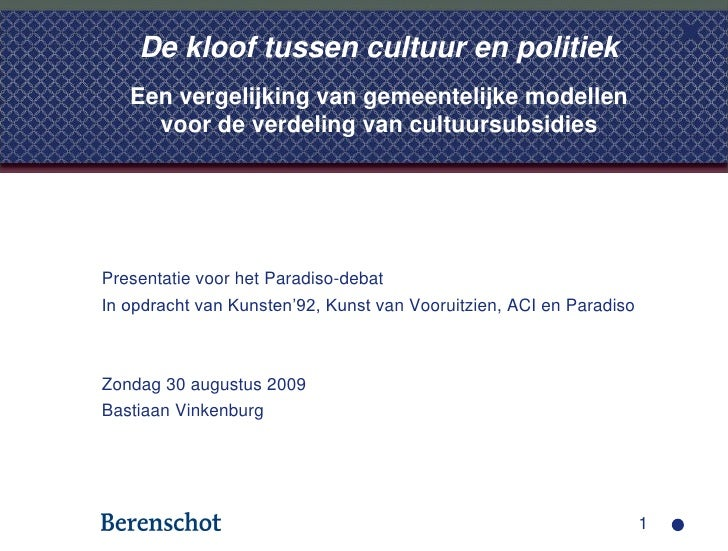 De kloof tussen cultuur en politiek    Een vergelijking van gemeentelijke modellen      voor de verdeling van cultuursubsi...