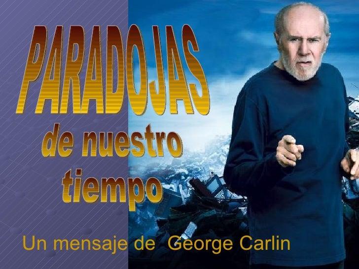 Un mensaje de George Carlin