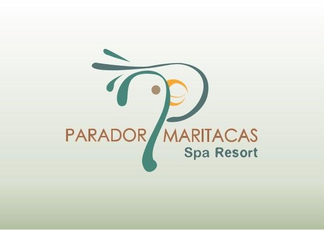 Apresentação - Parador Maritacas O Parador Maritacas Spa Resort é um empreendimento hoteleiro exclusivo e de alto padrão. ...