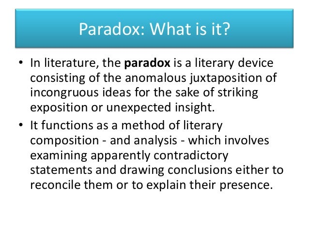 an analysis of paradox of the 1960s A concise definition of paradox along with usage tips, an expanded explanation, and lots of examples people often use the word paradox simply to express their astonishment at something unexpected or enigmatic, but this is a misuse of the word.