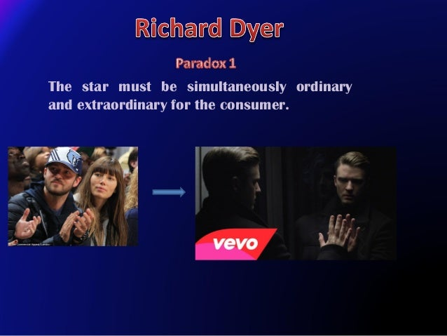 The star must be simultaneously ordinary and extraordinary for the consumer.