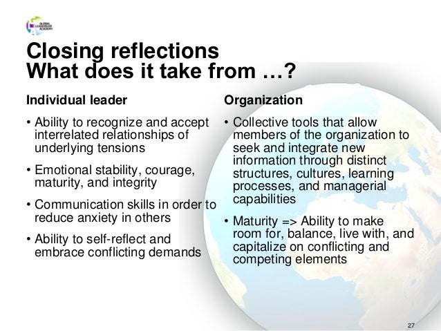 Closing reflections What does it take from …? Individual leader • Ability to recognize and accept interrelated relationshi...
