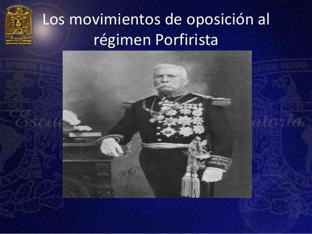 Los movimientos de oposición al      régimen Porfirista