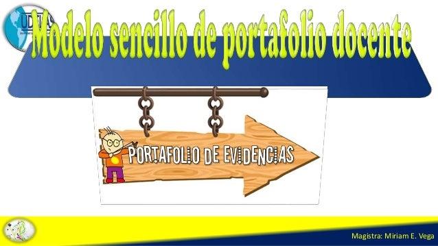 Magistra: Miriam E. Vega