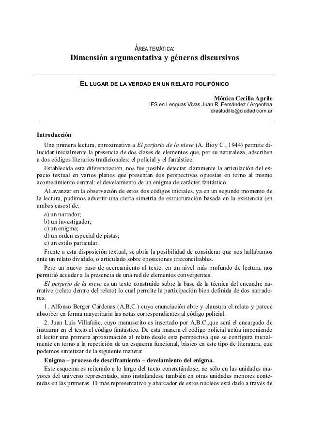 ÁREA TEMÁTICA:             Dimensión argumentativa y géneros discursivos                 EL LUGAR DE LA VERDAD EN UN RELAT...