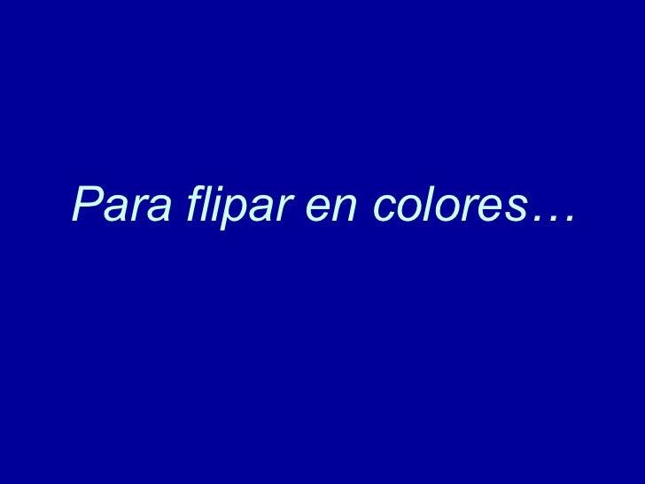 FLIPANDO EN COLORES EBOOK