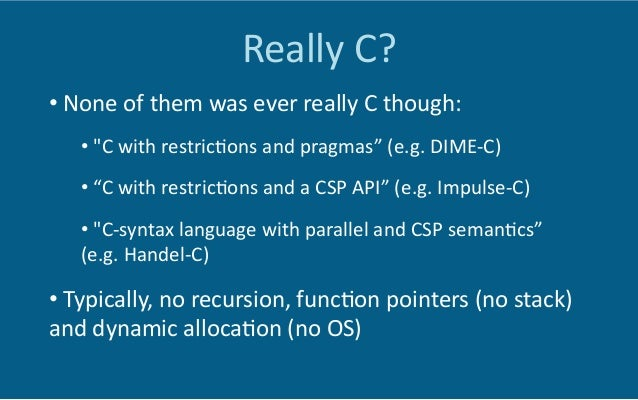 The  Odd  Ones  Out   •  Mitrion-‐C  is    func6onal  dataflow  language,   very  different  fro...