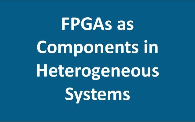 Heterogeneous  HPC  Systems   •  Modern  HPC  cluster  node:     •  Mul6core/manycore  host   •...