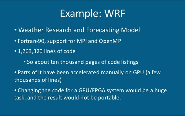 """""""On the Capability and Achievable Performance of FPGAs for HPC Applications"""" Wim Vanderbauwhede School of Computing Scienc..."""