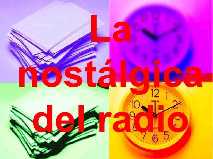 La nostálgica del radio