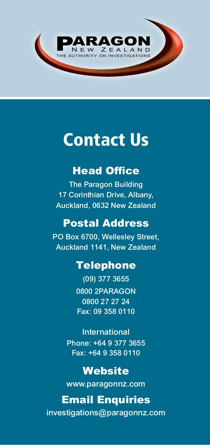 PARAGON      N E W     Z E A L A N D  THE AUTHORITY ON INVESTIGATIONS    Contact Us       Head Office     The Paragon Buil...