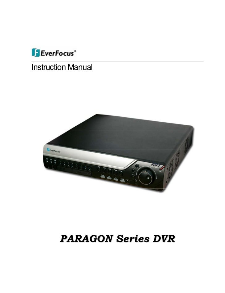 paragon manual rh slideshare net everfocus dvr ecor264-16x1 manual everfocus paragon dvr manual
