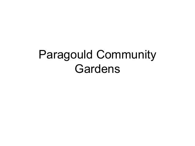 Paragould Community      Gardens