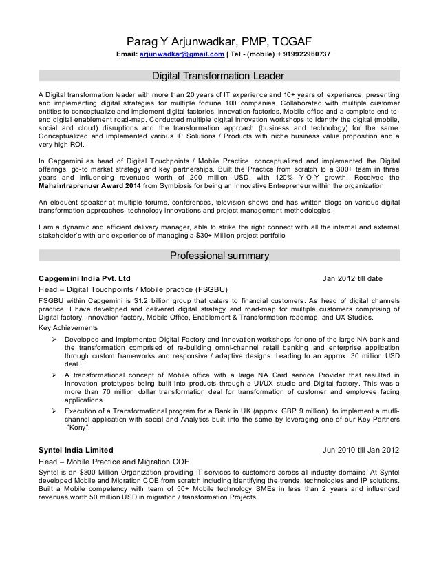 Resume of a Digital Transformation Leader. Parag Y Arjunwadkar, PMP, TOGAF  Email: arjunwadkar@gmail.com | Tel ...