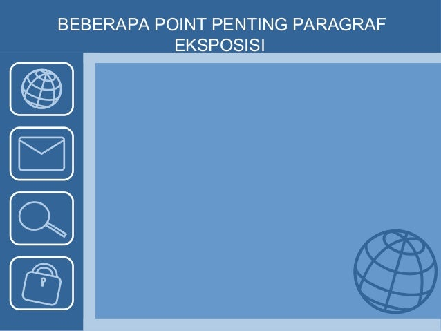 BEBERAPA POINT PENTING PARAGRAF EKSPOSISI