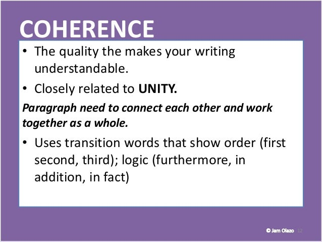 Paragraphs; Unity, Coherence, Emphasis