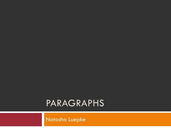 PARAGRAPHS Natasha Luepke