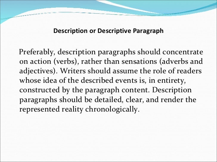 descriptive paragraph about dogs Descriptive when writing descriptively, engage as many of the five senses as possible using vivid and vibrant vocabulary, a descriptive paragraph should paint a mental picture of the person, object or situation, including the emotions involved.