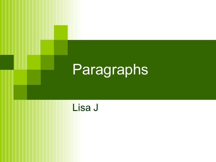 Paragraphs Lisa J