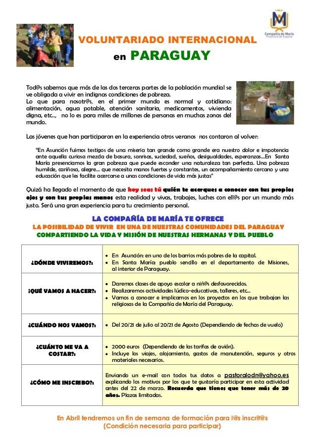 VOLUNTARIADO INTERNACIONAL                                  en    PARAGUAYTod@s sabemos que más de las dos terceras partes...