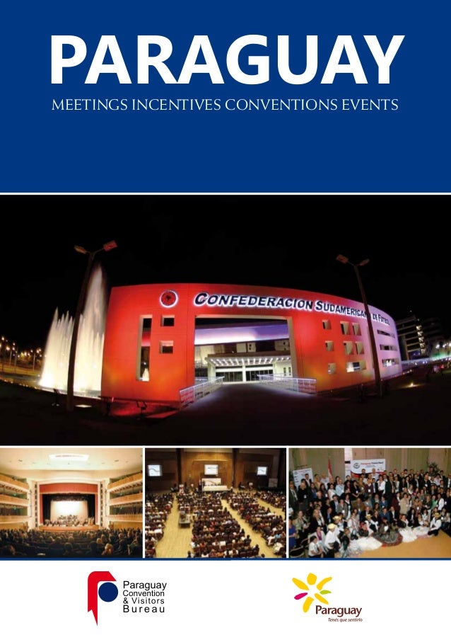 PARAGUAY MEETINGS INCENTIVES CONVENTIONS EVENTS