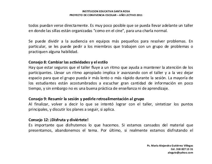 INSTITUCION EDUCATIVA SANTA ROSA                      PROYECTO DE CONVIVENCIA ESCOLAR – AÑO LECTIVO 2011todos puedan verse...