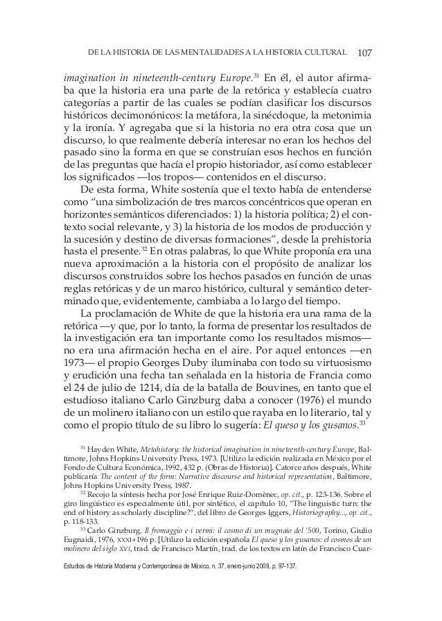 107DE LA HISTORIA DE LAS MENTALIDADES A LA HISTORIA CULTURAL Estudios de Historia Moderna y Contemporánea de México, n. 37...