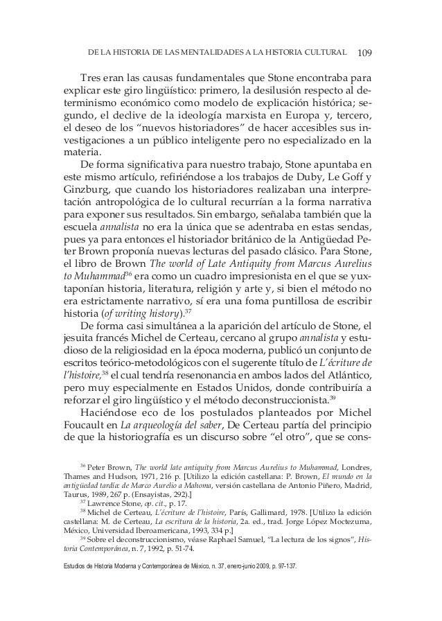 109DE LA HISTORIA DE LAS MENTALIDADES A LA HISTORIA CULTURAL Estudios de Historia Moderna y Contemporánea de México, n. 37...