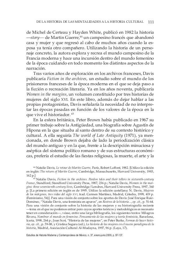 111DE LA HISTORIA DE LAS MENTALIDADES A LA HISTORIA CULTURAL Estudios de Historia Moderna y Contemporánea de México, n. 37...