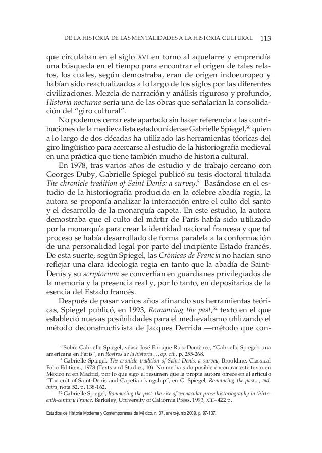 113DE LA HISTORIA DE LAS MENTALIDADES A LA HISTORIA CULTURAL Estudios de Historia Moderna y Contemporánea de México, n. 37...