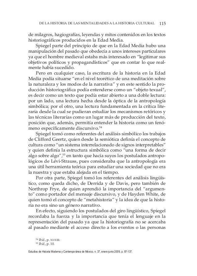 115DE LA HISTORIA DE LAS MENTALIDADES A LA HISTORIA CULTURAL Estudios de Historia Moderna y Contemporánea de México, n. 37...