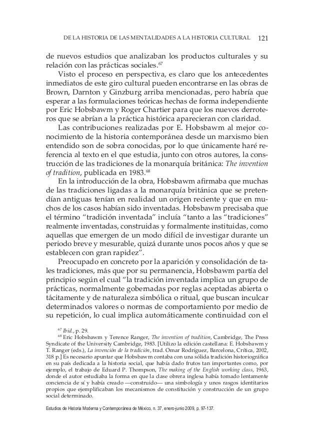 121DE LA HISTORIA DE LAS MENTALIDADES A LA HISTORIA CULTURAL Estudios de Historia Moderna y Contemporánea de México, n. 37...