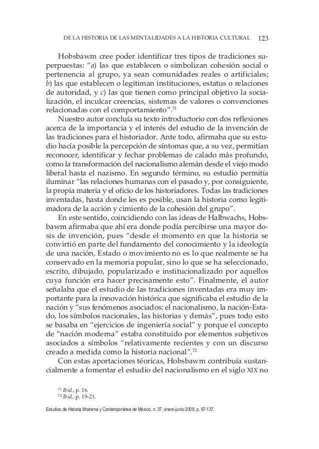 123DE LA HISTORIA DE LAS MENTALIDADES A LA HISTORIA CULTURAL Estudios de Historia Moderna y Contemporánea de México, n. 37...