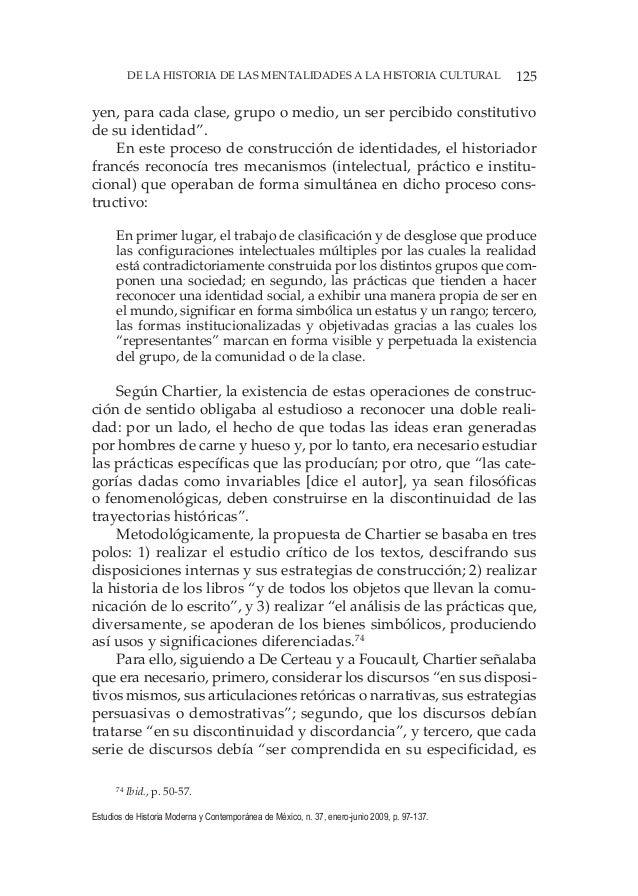 125DE LA HISTORIA DE LAS MENTALIDADES A LA HISTORIA CULTURAL Estudios de Historia Moderna y Contemporánea de México, n. 37...