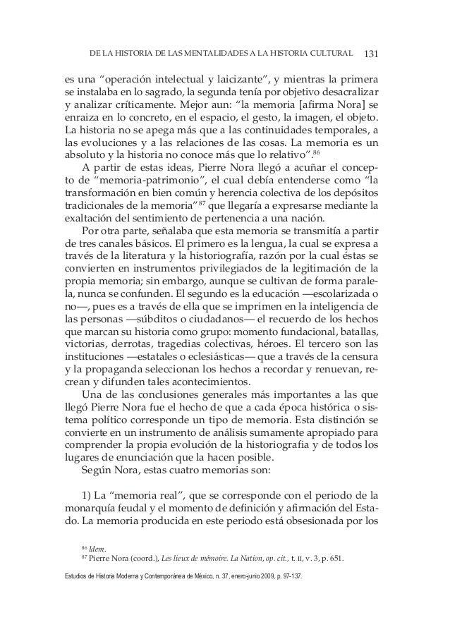 131DE LA HISTORIA DE LAS MENTALIDADES A LA HISTORIA CULTURAL Estudios de Historia Moderna y Contemporánea de México, n. 37...