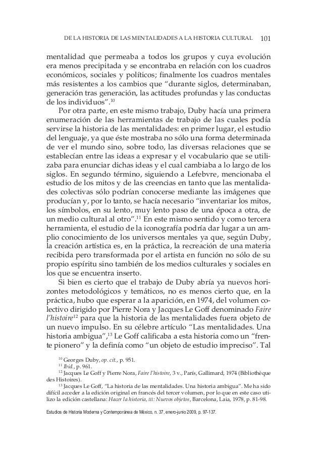 101DE LA HISTORIA DE LAS MENTALIDADES A LA HISTORIA CULTURAL Estudios de Historia Moderna y Contemporánea de México, n. 37...
