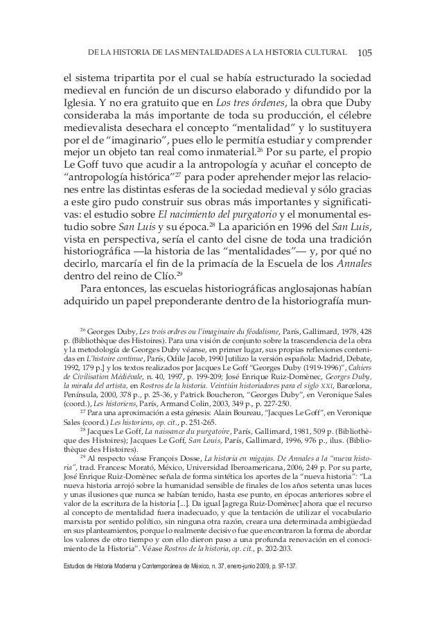 105DE LA HISTORIA DE LAS MENTALIDADES A LA HISTORIA CULTURAL Estudios de Historia Moderna y Contemporánea de México, n. 37...