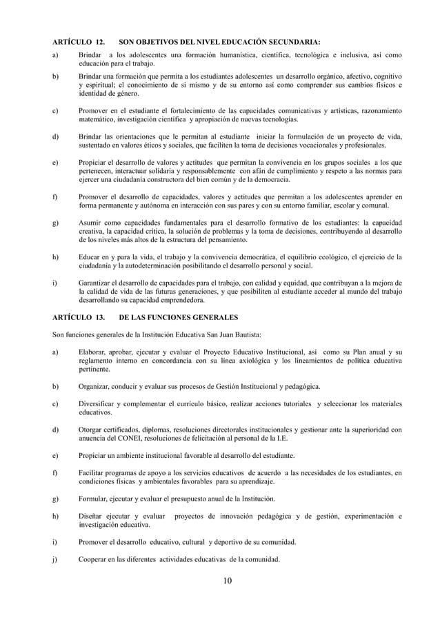 11 k) Participar con el Concejo Educativo Institucional, en la evaluación para el ingreso, ascenso y permanencia del perso...