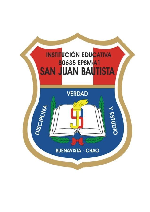 """1 REGLAMENTO INTERNO DE LA INSTITUCION EDUCATIVA Nº 80635 """"SAN JUAN BAUTISTA"""" BUENAVISTA-CHAO-VIRÚ INTRODUCCION El present..."""