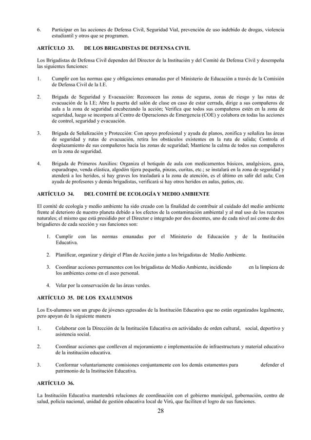 29 ÓRGANO DE EJECUCIÓN ARTÍCULO 37. El Órgano de Ejecución está integrado en la institución educativa de la siguiente mane...
