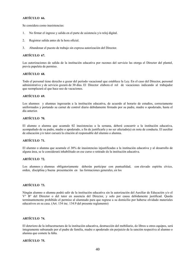 41 La evasión de la institución educativa, así como el ingreso a ella, transponiendo o escalando las paredes o muros, se c...