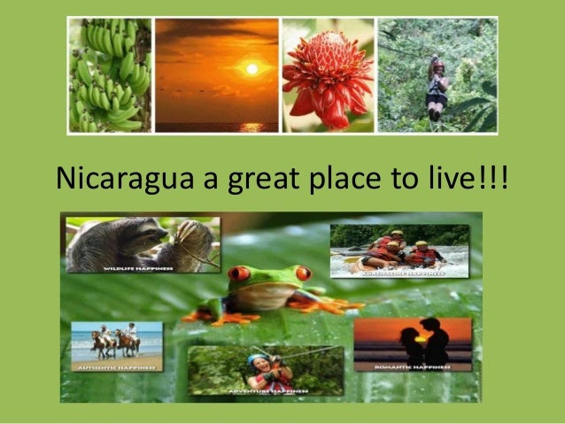 Nicaragua a great place to live!!!