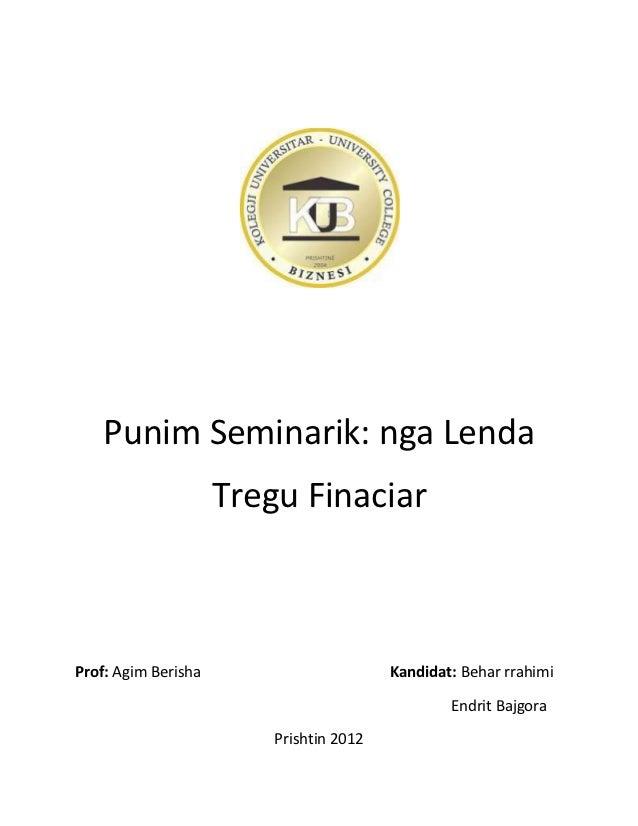Punim Seminarik: nga Lenda                     Tregu FinaciarProf: Agim Berisha                       Kandidat: Behar rrah...