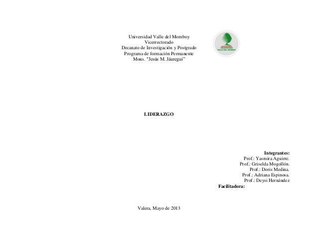 """Universidad Valle del MomboyVicerrectoradoDecanato de Investigación y PostgradoPrograma de formación PermanenteMons. """"Jesú..."""