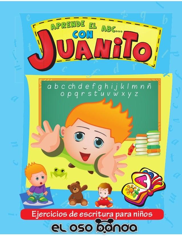 Ejercicios de escritura para niños a b c ch d e f g h i j k l m n ñ o p q r s t u v w x y z