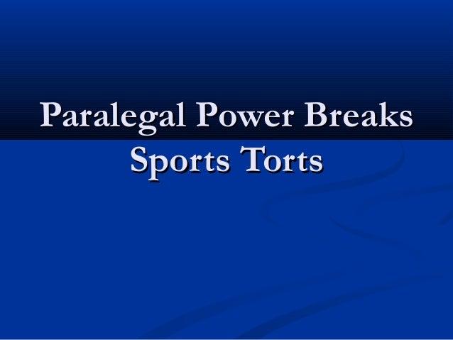 Paralegal Power BreaksParalegal Power Breaks Sports TortsSports Torts